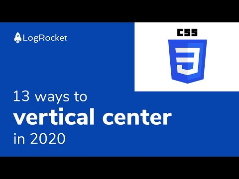 13 ways to vertical center in 2020