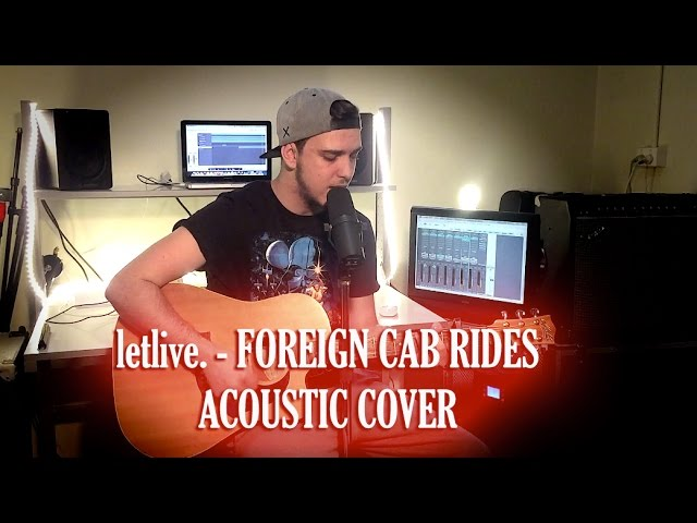 letlive-foreign-cab-rides-acoustic-cover-christian-doyle