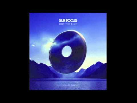 Sub Focus - Out The Blue (feat. Alice Gold)