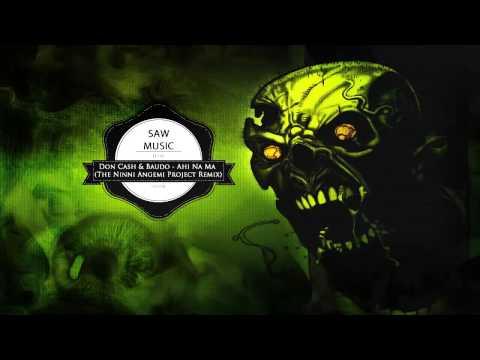 Don Cash & Baudo - Ahi Na Ma (The Ninni Angemi Project Remix)