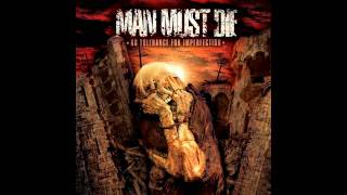 "MAN MUST DIE - ""No Tolerance For Imperfection"" w/ Lyrics"