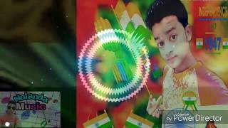 Desh bhakti song!!!Dj Hard Bass!!! -Maa_Tujhe_Salaam(Bandh Kafan Apne Sar Par Hum Dekho Veer Jawan)