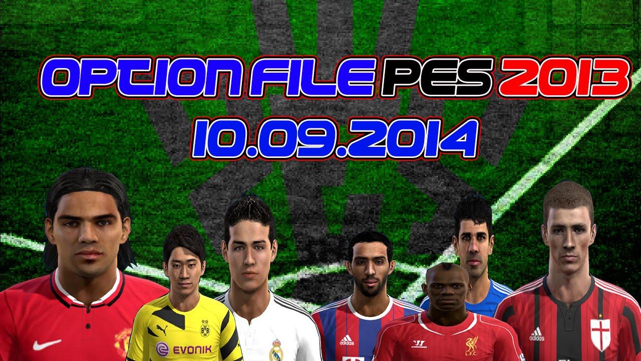 New option file pes 2013 download 10 09 14 2014 2015