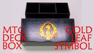 How to Design and Laser Cut a MTG Deck Box with a Gold Leaf Guild Symbol