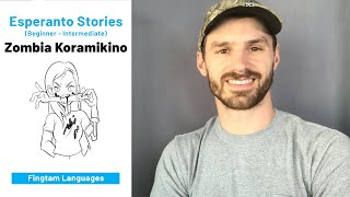Zombia Koramikino (Libro por lerni Esperanton)
