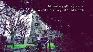 Wednesday 31 March Meditation for Holy Week, Holy Trinity Skipton