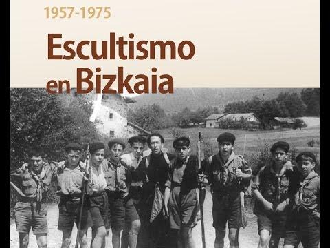 Una historia del escultismo en Bizkaia (1957-1975)