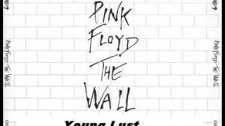 Pink Floyd-The Wall:Empty Spaces+Young Lust
