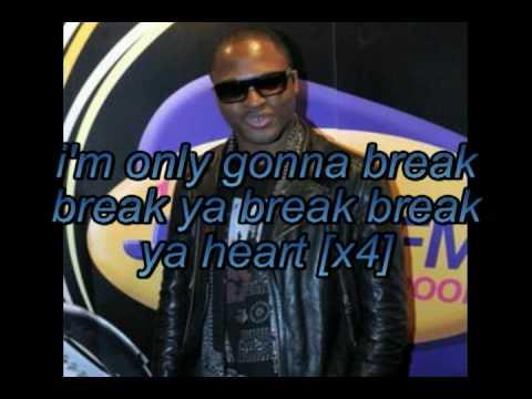 Taio Cruz- break your heart (feat. Ludacris) with lyrics