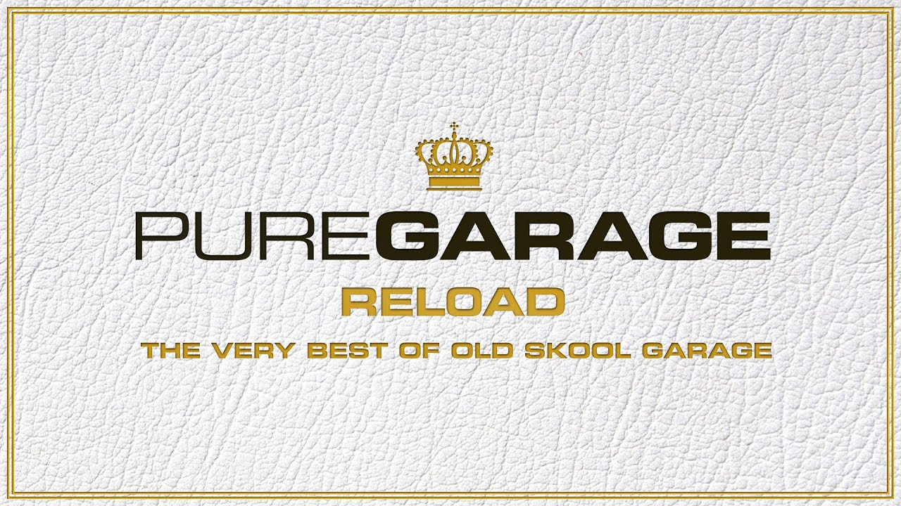 Pure Garage Reload - Mini Mix - New Album OUT NOW