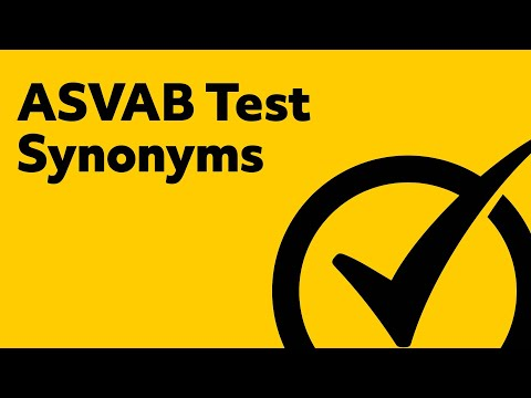 ASVAB Vocabulary - Understanding Synonyms