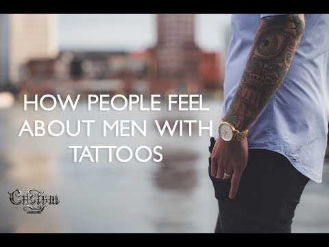 How People Feel about Men With Tattoos | Custom Tattoo Design