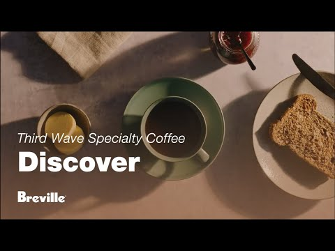 Third Wave Specialty Coffee | Never settle for average coffee at home | Breville USA