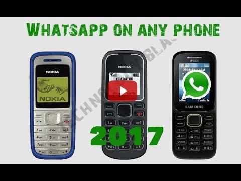 Install Whatsapp on Simple Phone | New Whatsapp 2017 on Nokia Old phone