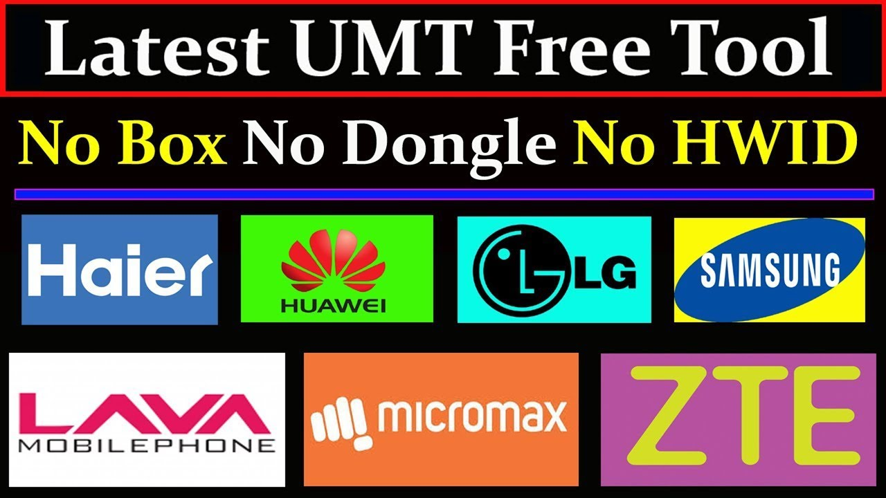 Latest UMT Free Tool 2019 Best Work All Brands Use Without box By AMS TECH