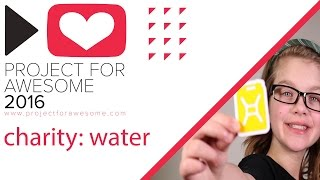 Project for Awesome 2016 - charity: water thumbnail