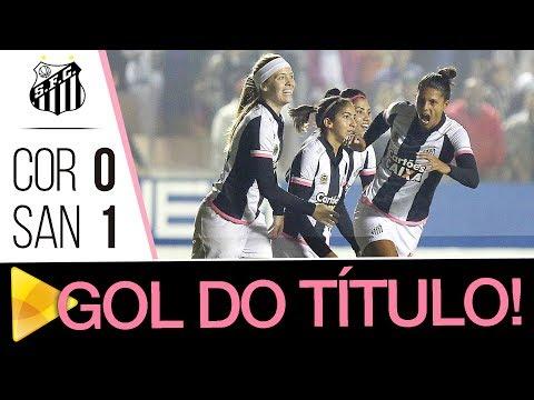 Sereias da Vila 1 x 0 Corinthians | O GOL DO TÍTULO | Final do Brasileirão (20/07/17)