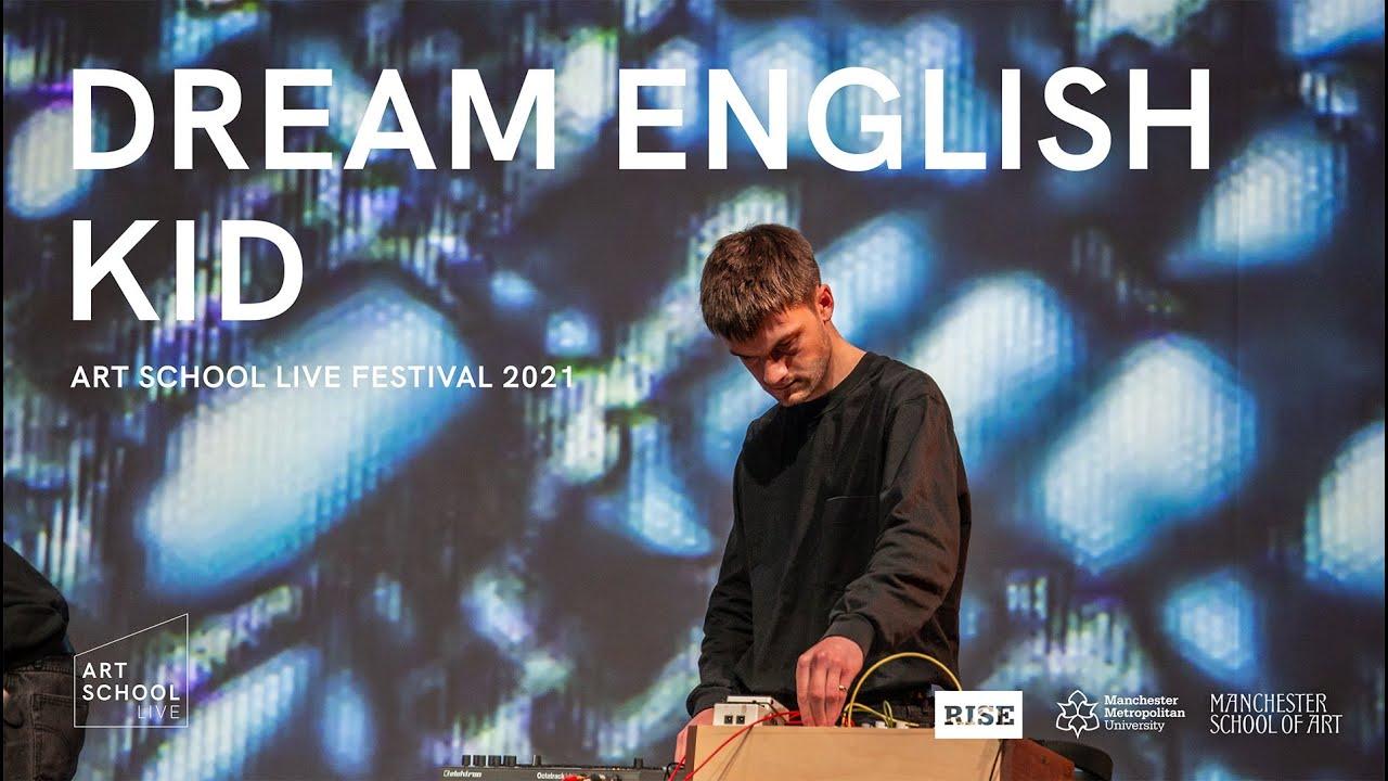 Dream English Kid - Art School Live Festival 2021 (Full Set - 4K)