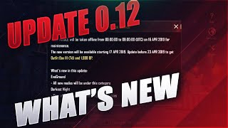 Update 0.12 is Out ! Whats New ! Pubg Mobile