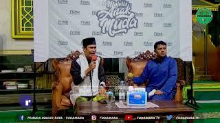 Tanya Jawab Majelis Anak Muda FODAMARA bersama Ust Muhsin