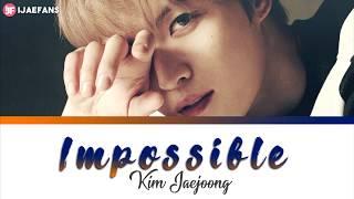 Kim Jaejoong - IMPOSSIBLE [ENG?ROM?JP]