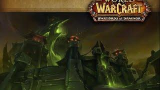 Way to Archimonde + Hellfire Citadel Epic Expoit!