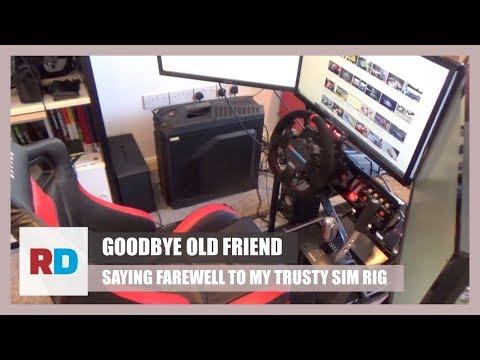 Goodbye Old Friend - Saying Farewell to my Trusty Sim Rig