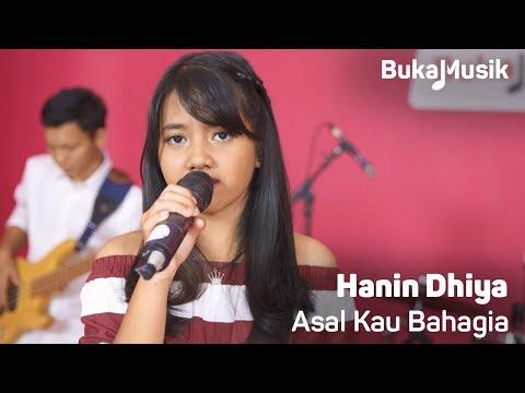 Hanin Dhiya - Asal Kau Bahagia (Armada Cover Full Band With Lyrics) | BukaMusik 2.0