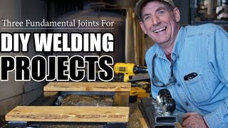Three Fundamental Joints For Diy Welding Projects