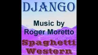 Spaghetti Western - Soundtracks Music by Roger Moretto