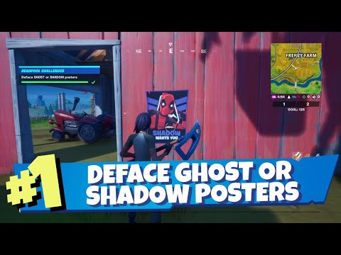 Deface Ghost Or Shadow Posters Guide [Easy Method] - Fortnite Deadpool Challenge Week 6