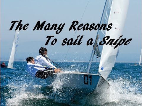 The Many Reasons to sail a Snipe