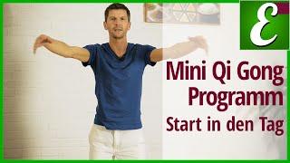 Mini Qi Gong Programm: Start in den Tag