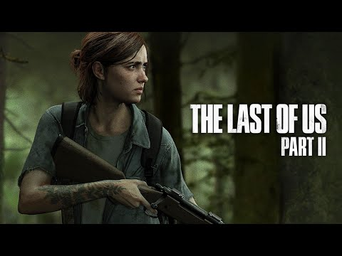 The Last Of Us 2 (Одни из нас: Часть 2) — Сюжетный трейлер