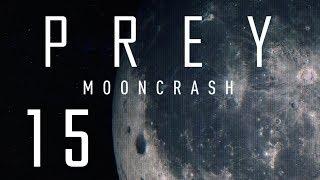 NAJPIĘKNIEJSZY POMNIK || Prey: Mooncrash [#15][DLC]