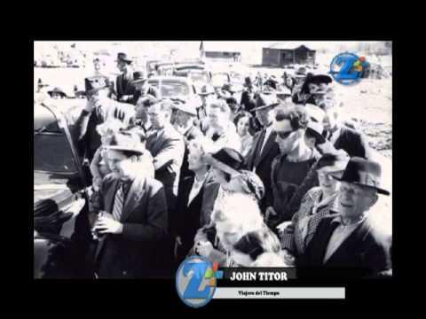 John Titor - Viajero del tiempo [Nueva investigacion ...  John Titor - Vi...