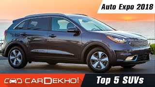 Top 5 SUVs @ Auto Expo 2018 | CarDekho.com
