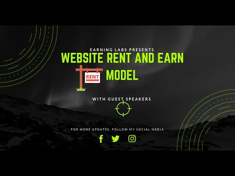 RENT and EARN model