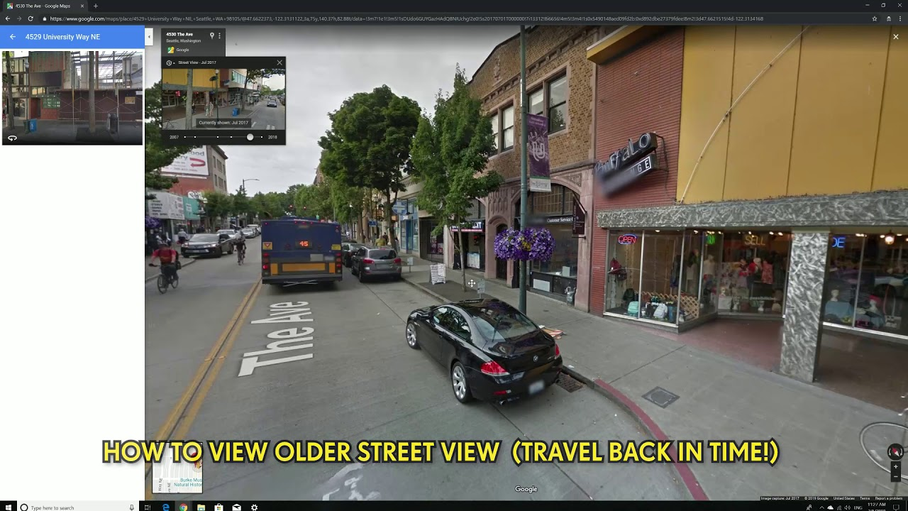 How To See Older Street Views On Google Maps Travel Back In Time Youtube