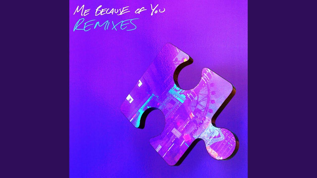 ME BECAUSE OF YOU (Indigo Kxd Remix)