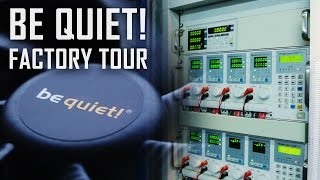 be quiet! - HQ Facility Tour (New Silent Case, 6-pole motor fans and more)