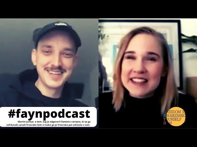 F.A.Y.N. Podcast z Majo Monrue: Martin Jurkas o svoji neskončno pestri frizerski zgodbi