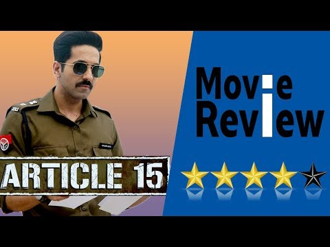 ARTICLE 15 Movie Review - Anubhav Sinha Ayushmann Khurrana Sayani Gupta Isha Talwar