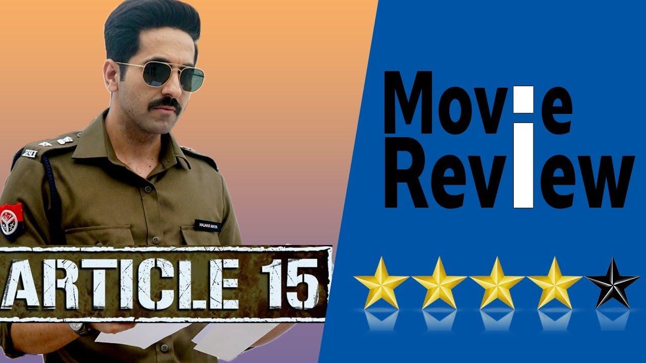 ARTICLE 15 Movie Review - Anubhav Sinha, Ayushmann Khurrana, Sayani Gupta,  Isha Talwar