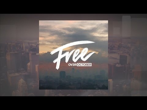 Over October - Free (Official Lyric Video)
