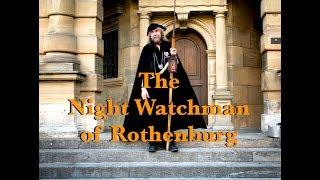 The Night Watchman of Rothenburg - Bavaria, Germany