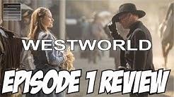 "Westworld Episode 1 Review - Season 1 ""The Original"""