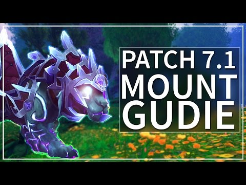 How To Get the WoW Legion Patch 7.1 Mounts! [Guide]