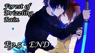 A HEARTBREAKING ENDING!! | Forest of Drizzling Rain (Ep.5) - END