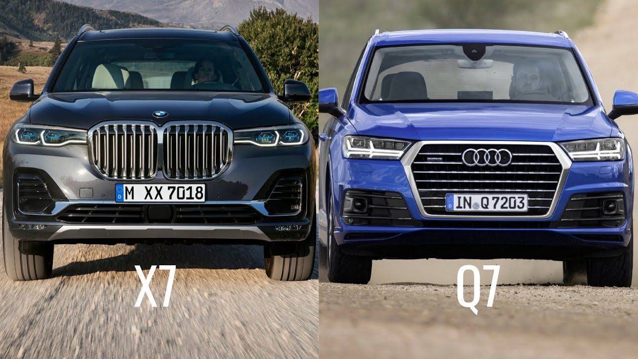 2019 Bmw X7 Vs Audi Q7 Youtube